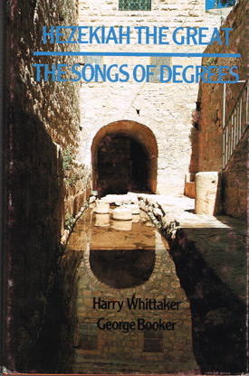 Hezekiah the Great: the Songs of Degrees, Hard Cover