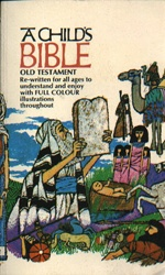 Child's Bible, A   USED