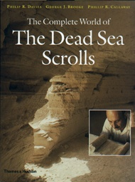 Complete World of the Dead Sea Scrolls, The     USED