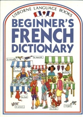 Beginner's French Dictionary by Usborne   USED