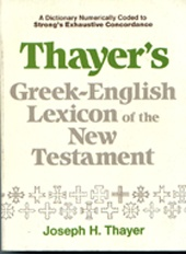 Thayer's Greek English Lexicon of the New Testament  - USED
