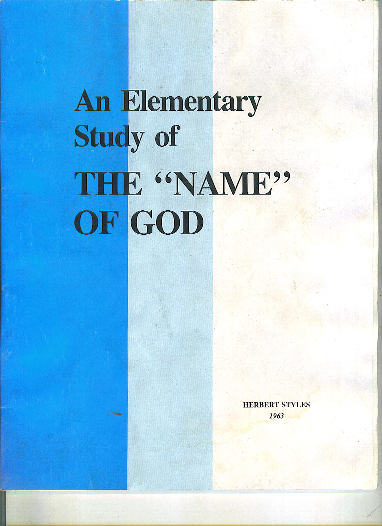 """Elementary Study of the """"NAME"""" of God, An    USED"""