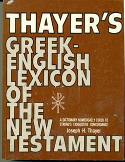 Thayer's Greek English Lexiconof the New Testament USED