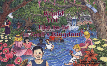 Would You Like to be in God's Kingdom