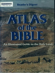 Atlas of the Bible by Reader's Digest   USED