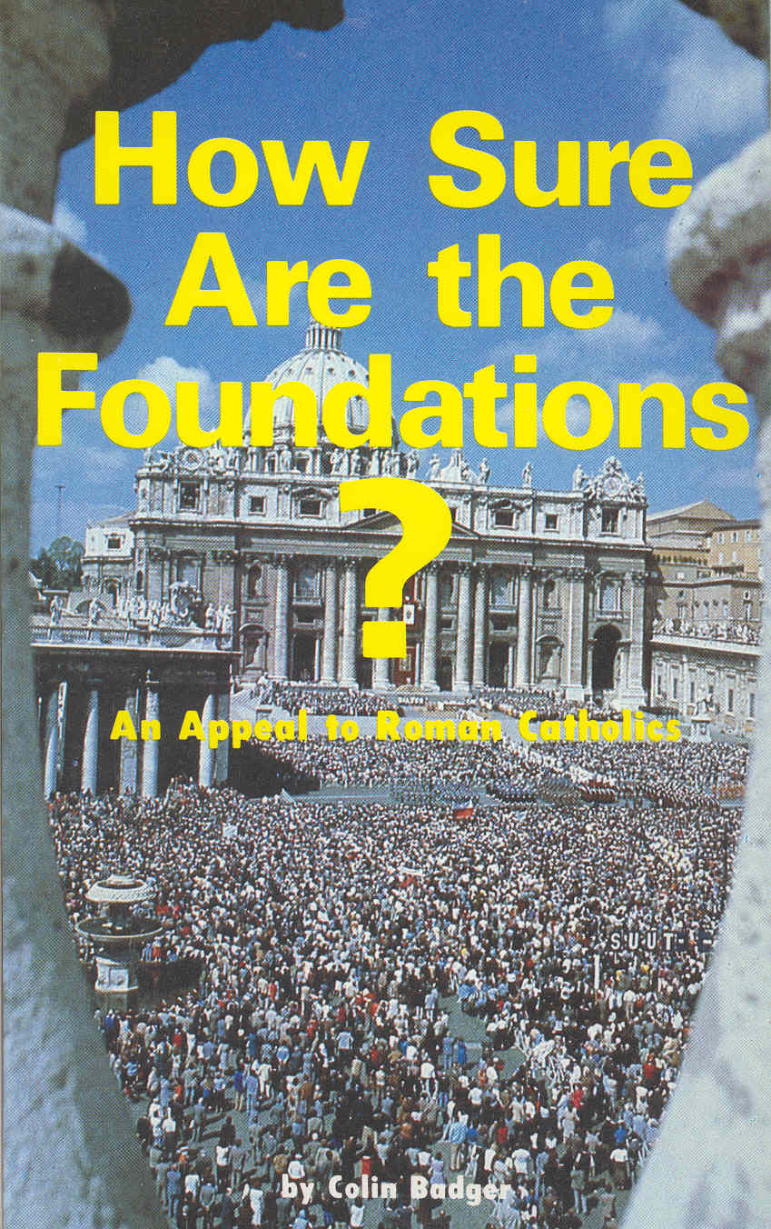 How Sure Are The Foundations?