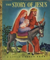 Story of Jesus, The Little Golden Book     USED